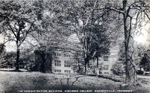 Hiwassee College Administration Building